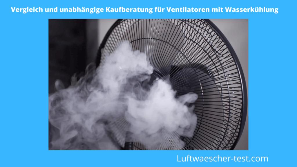 Ventilator mit Wasserkühlung Test